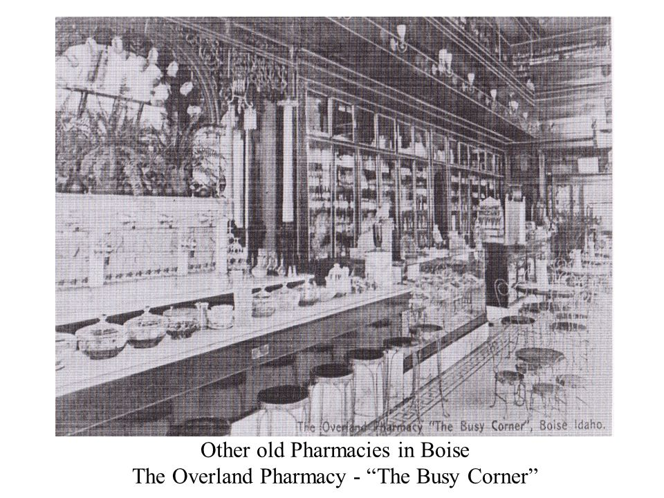 """Other old Pharmacies in Boise The Overland Pharmacy - """"The Busy Corner"""""""