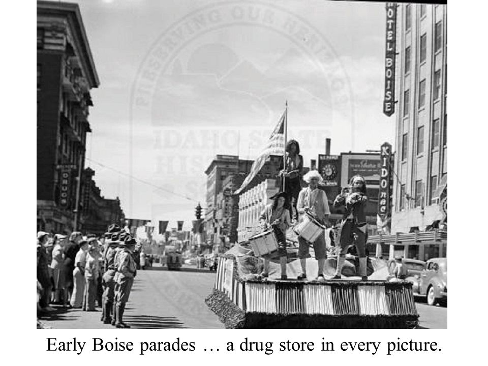 Early Boise parades … a drug store in every picture.