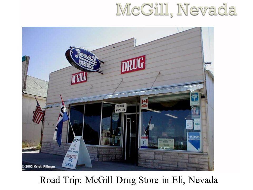 Road Trip: McGill Drug Store in Eli, Nevada