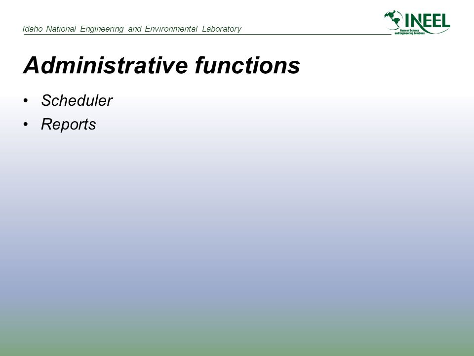 Administrative functions Scheduler Reports