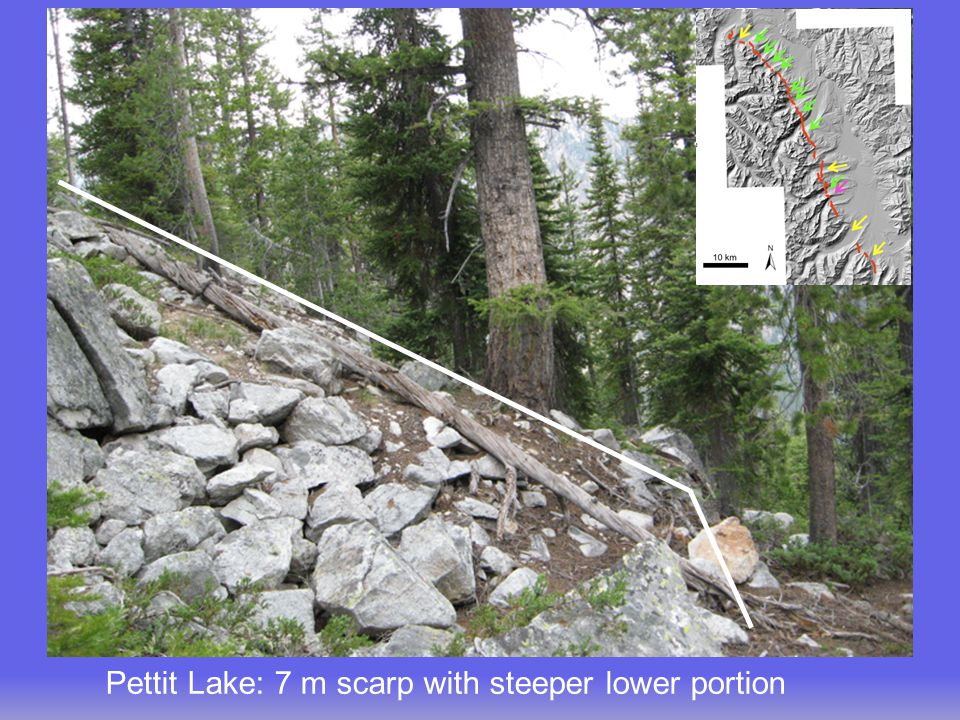 Pettit Lake: 7 m scarp with steeper lower portion