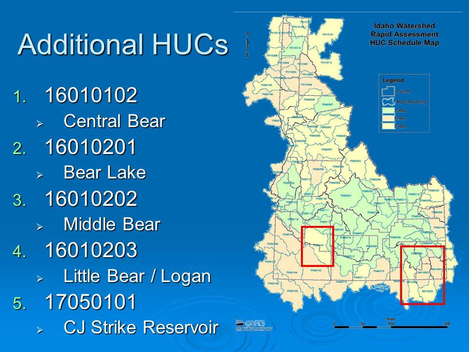 Additional HUCs 1. 16010102  Central Bear 2. 16010201  Bear Lake 3.