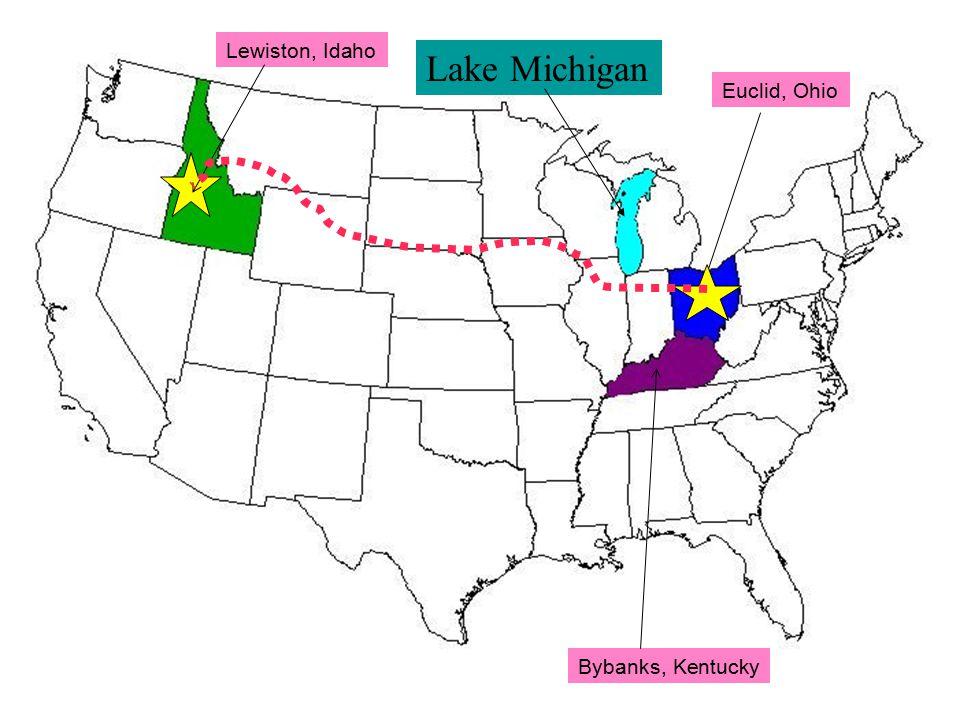 Lewiston, Idaho Euclid, Ohio Bybanks, Kentucky Lake Michigan