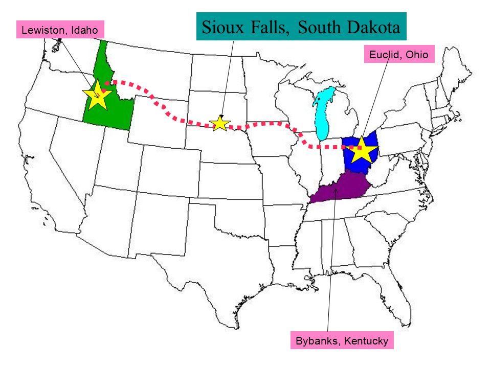 Lewiston, Idaho Euclid, Ohio Bybanks, Kentucky Sioux Falls, South Dakota