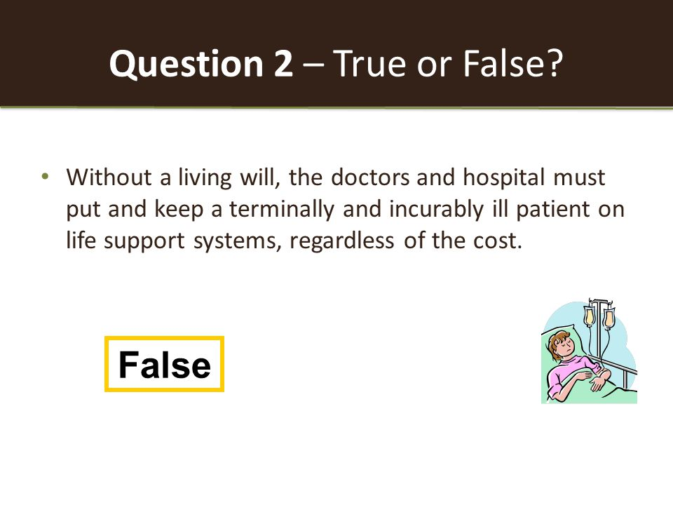 Question 2 – True or False.