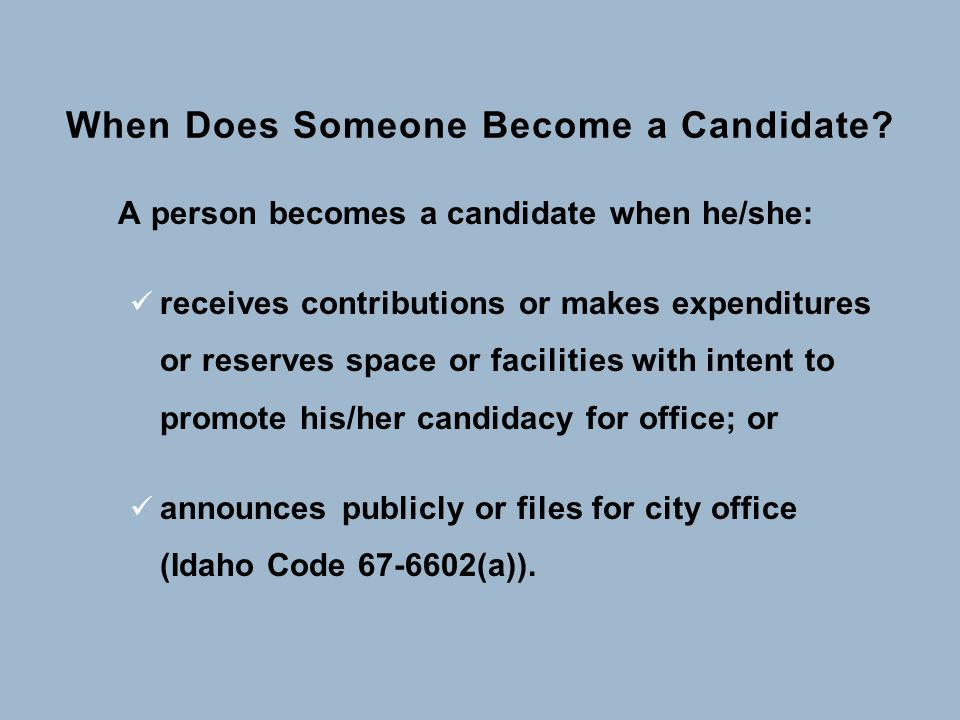When Does Someone Become a Candidate.