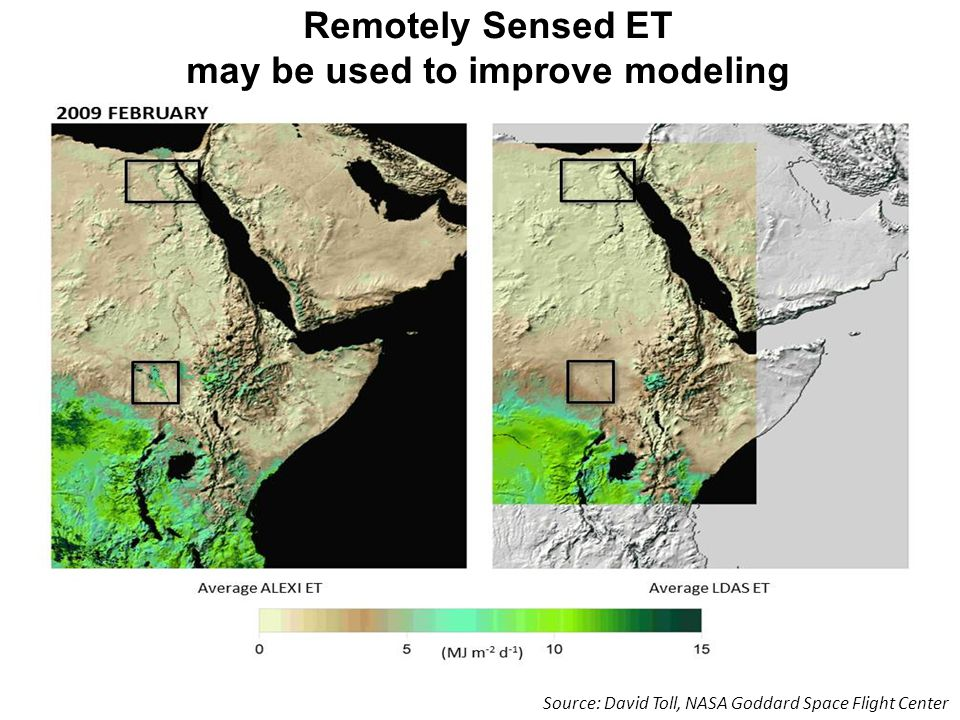 Remotely Sensed ET may be used to improve modeling Source: David Toll, NASA Goddard Space Flight Center
