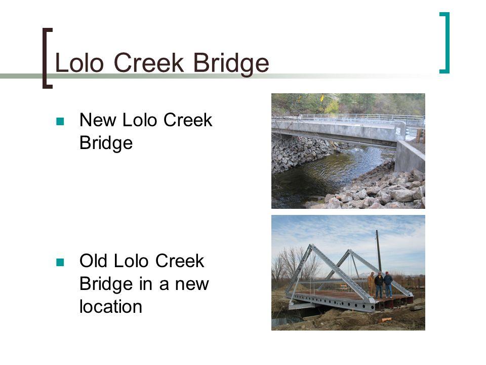 Lolo Creek Bridge New Lolo Creek Bridge Old Lolo Creek Bridge in a new location