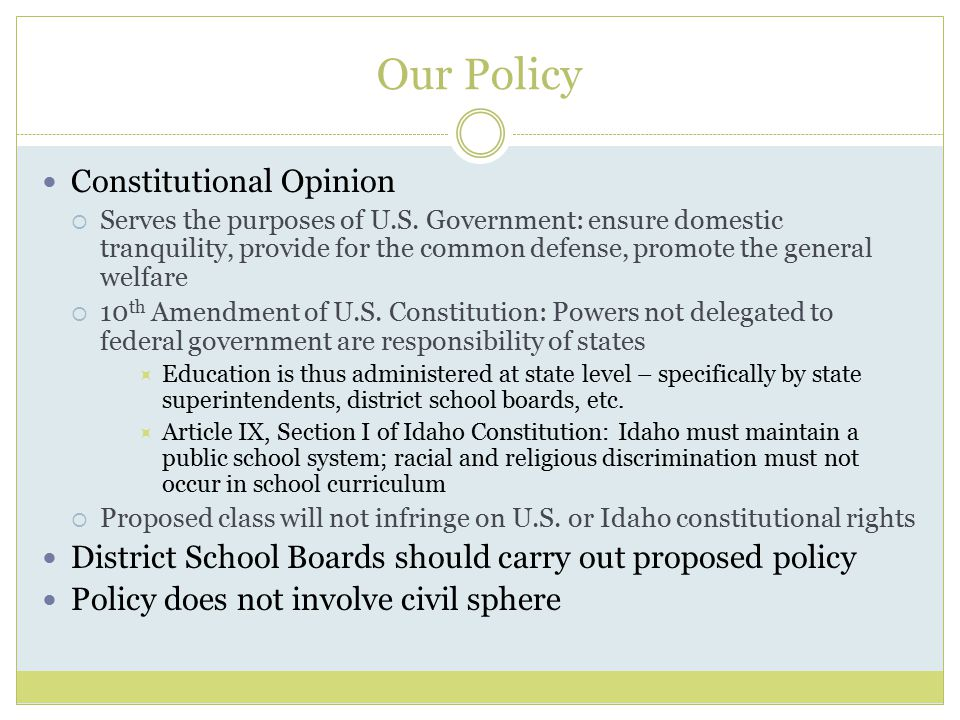 Our Policy Constitutional Opinion  Serves the purposes of U.S.