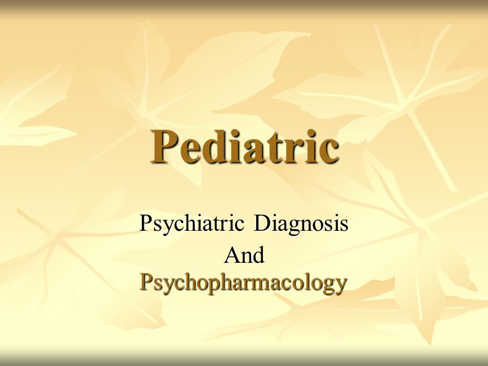 The End Psychiatric Diagnosis in children can be complicated to diagnosis and complicated to treat.