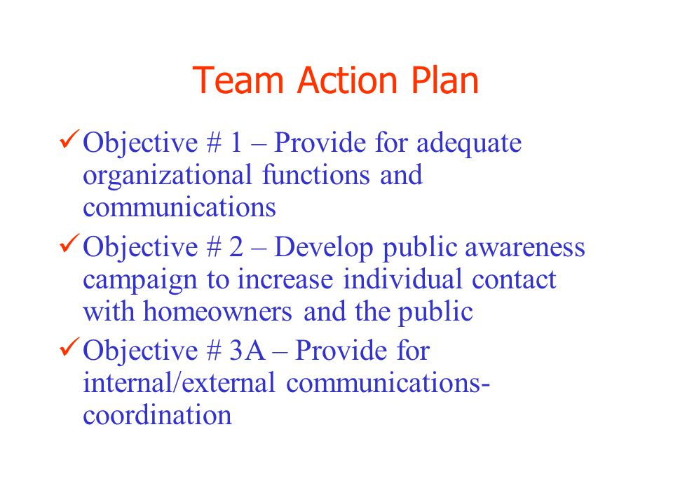 Team Action Plan Objective #3B – Increase Fire Prevention skill and knowledge for Rural Fire Department's Objective #4 – Develop a public awareness Arson Prevention campaign