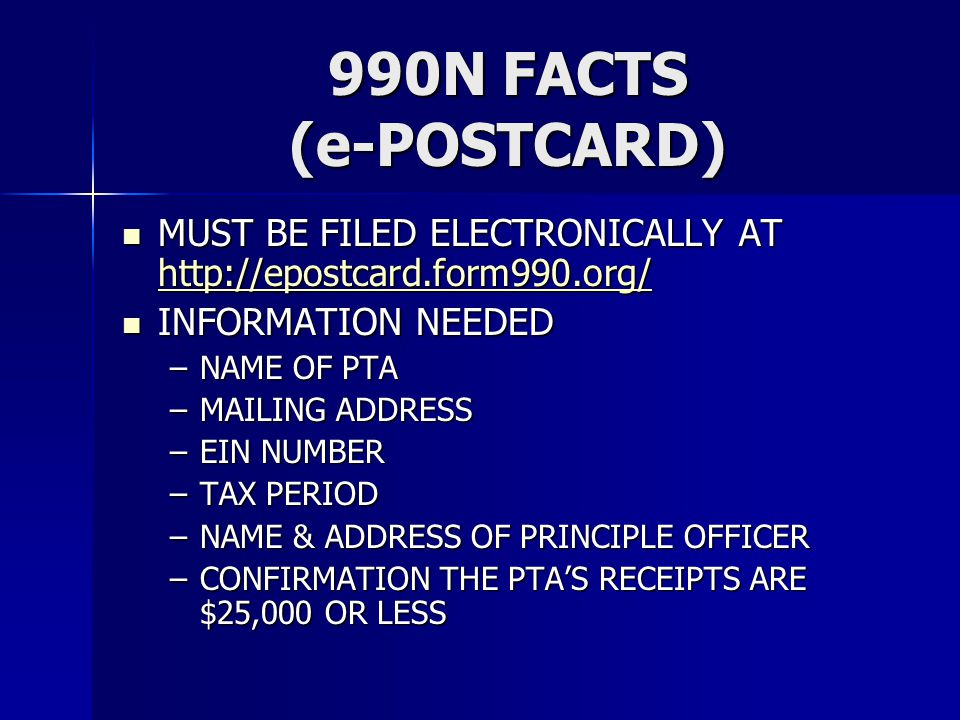 990N FACTS (e-POSTCARD) MUST BE FILED ELECTRONICALLY AT http://epostcard.form990.org/ MUST BE FILED ELECTRONICALLY AT http://epostcard.form990.org/ ht