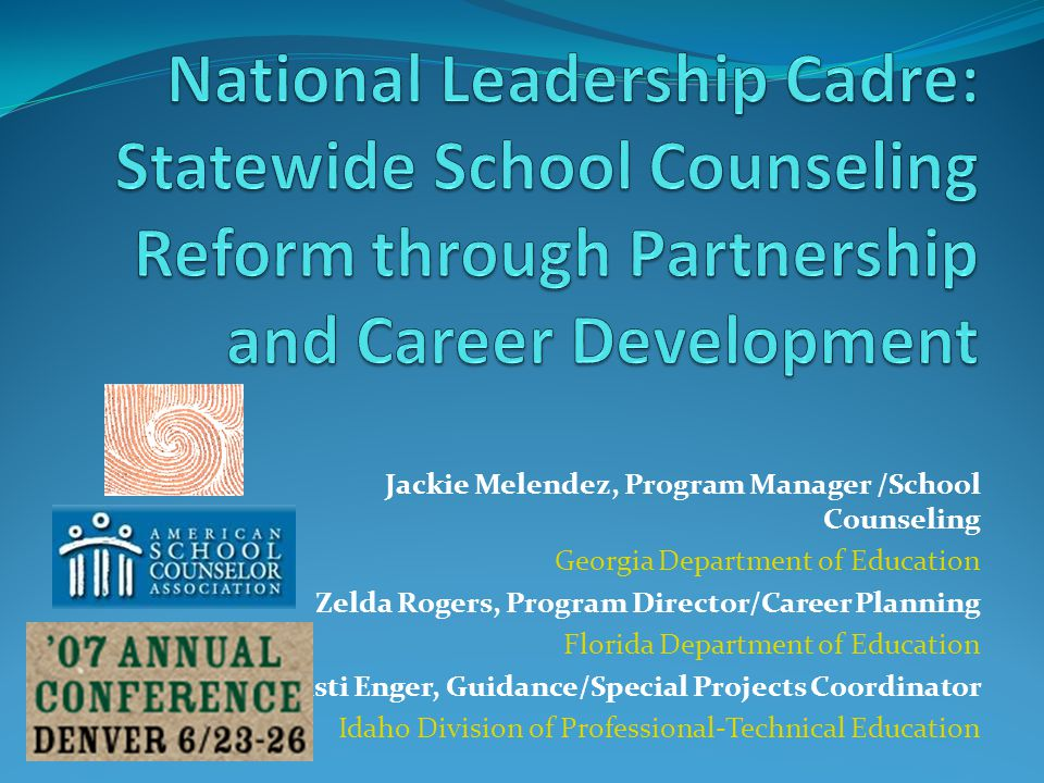 National Cadre Position Graduation and postsecondary placement rates will improve when administrators emphasize comprehensive school counseling programs and make better use of the school counselor.