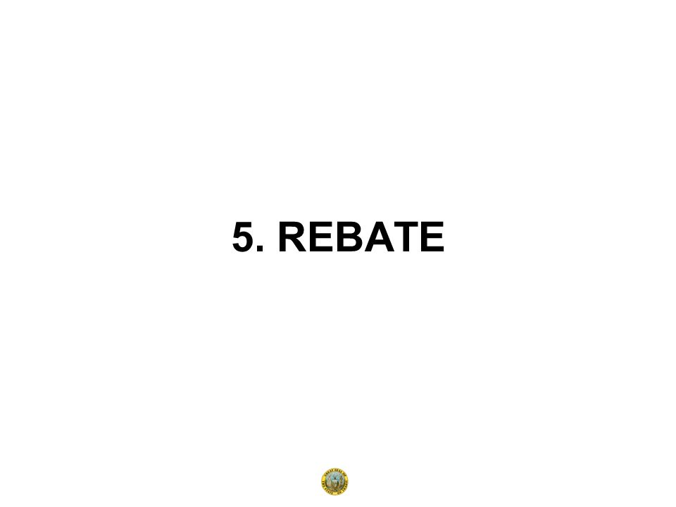 5. REBATE