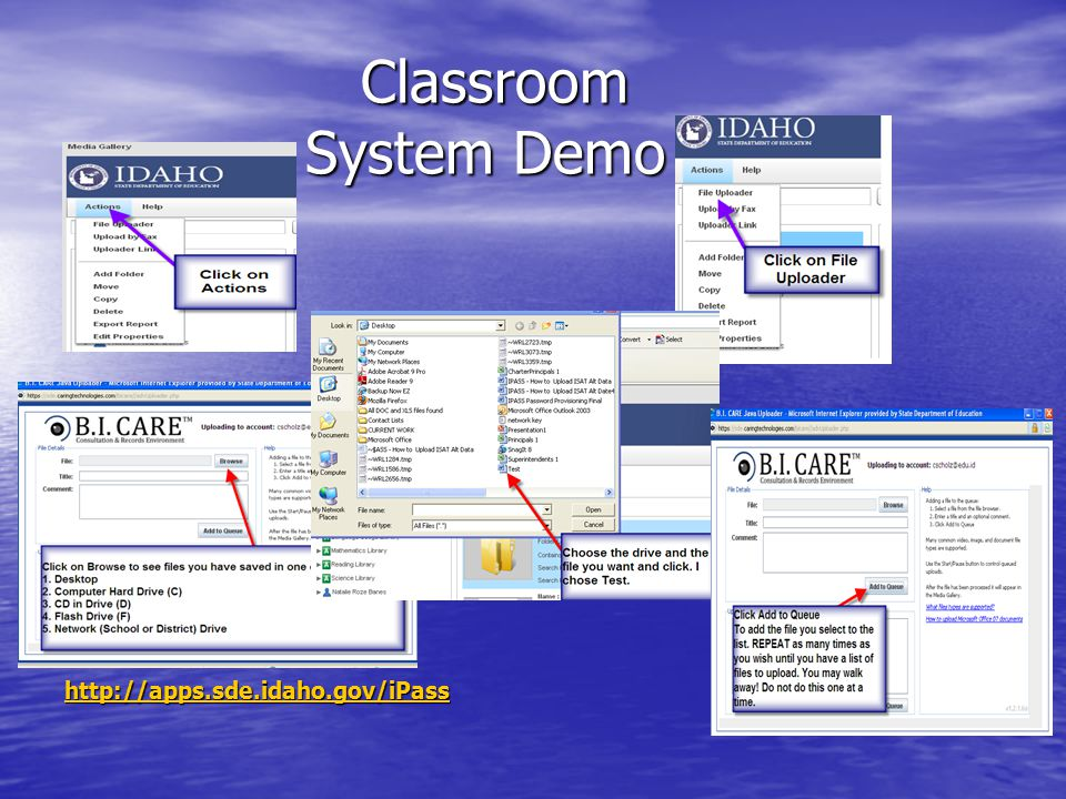 Classroom System Demo Classroom System Demo http://apps.sde.idaho.gov/iPass