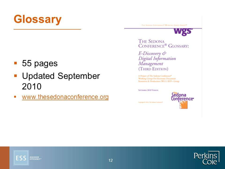 12 Glossary  55 pages  Updated September 2010  www.thesedonaconference.org www.thesedonaconference.org