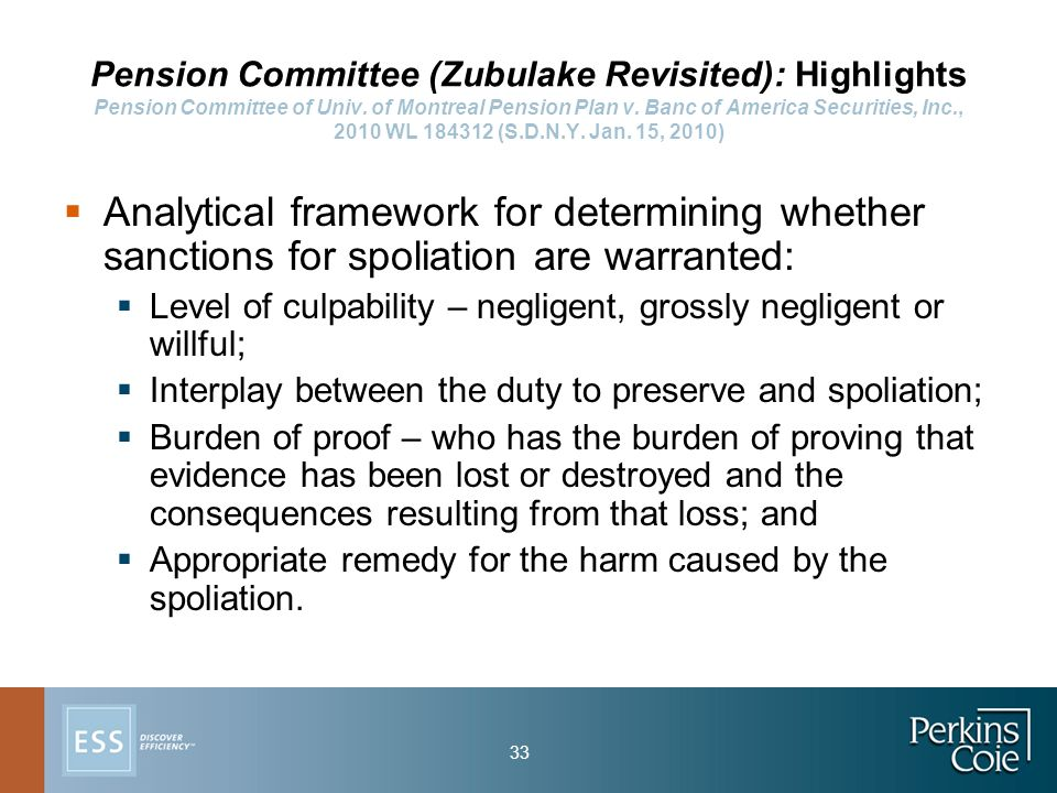 33 Pension Committee (Zubulake Revisited): Highlights Pension Committee of Univ.