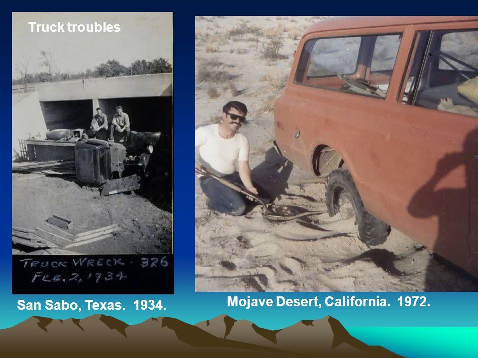 San Sabo, Texas. 1934. Mojave Desert, California. 1972. Truck troubles