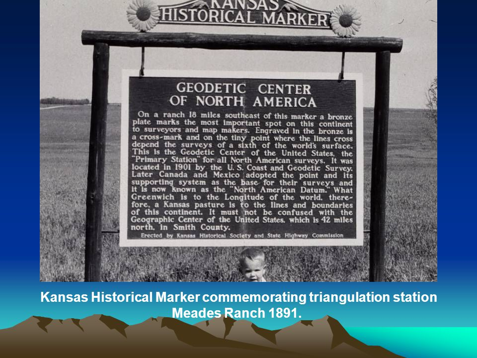 Kansas Historical Marker commemorating triangulation station Meades Ranch 1891.