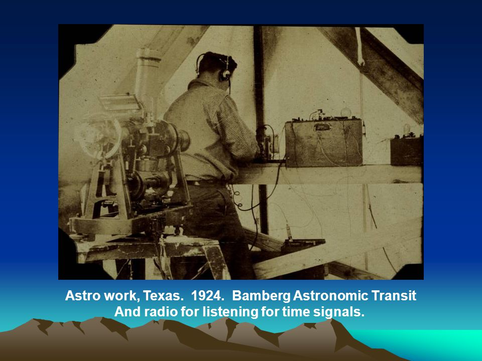 Astro work, Texas. 1924. Bamberg Astronomic Transit And radio for listening for time signals.