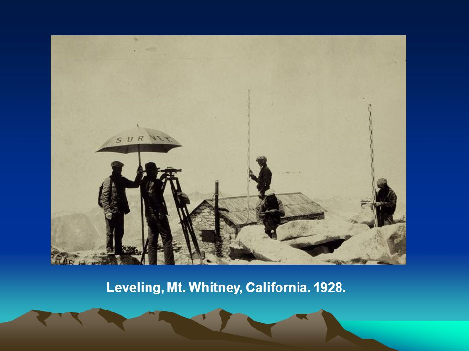 Leveling, Mt. Whitney, California. 1928.