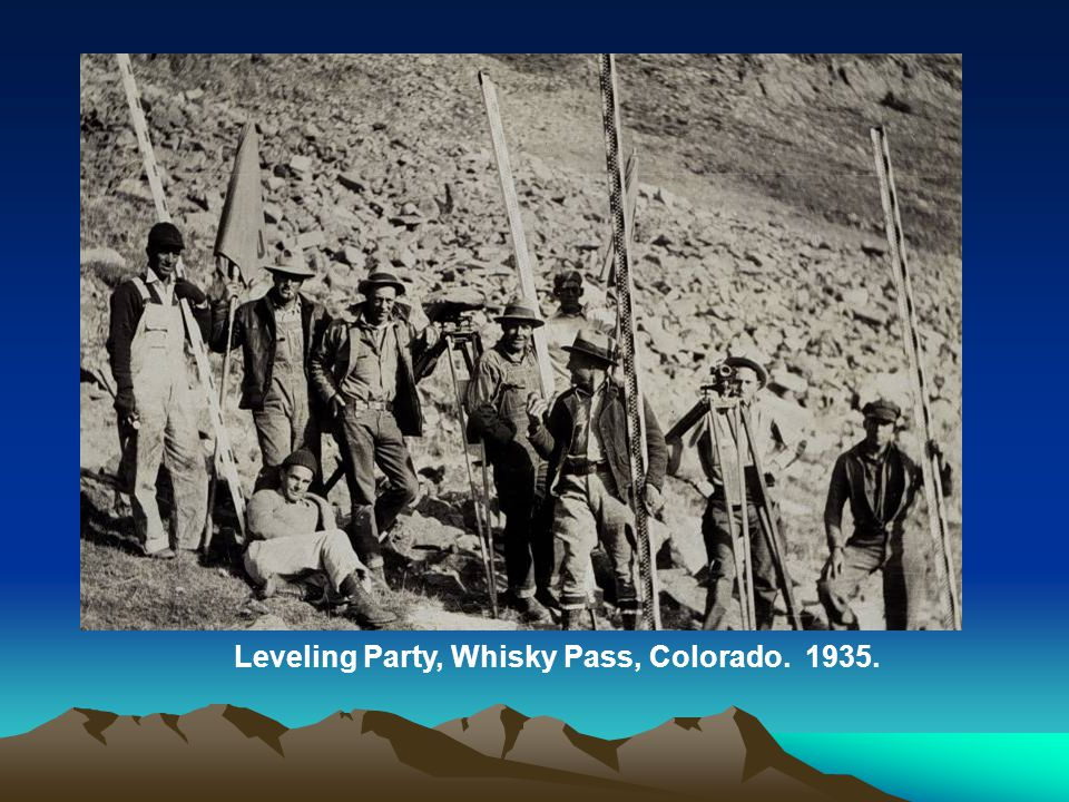 Leveling Party, Whisky Pass, Colorado. 1935.