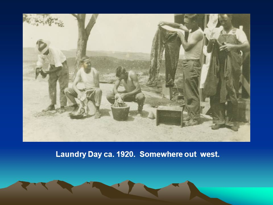Laundry Day ca. 1920. Somewhere out west.
