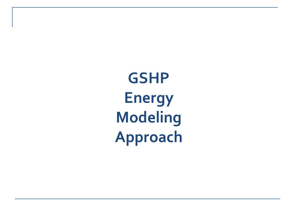GSHP Energy Modeling Approach