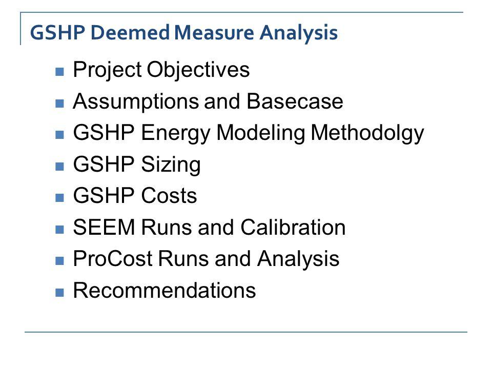 RTF GSHP Deemed Measure Study Objectives