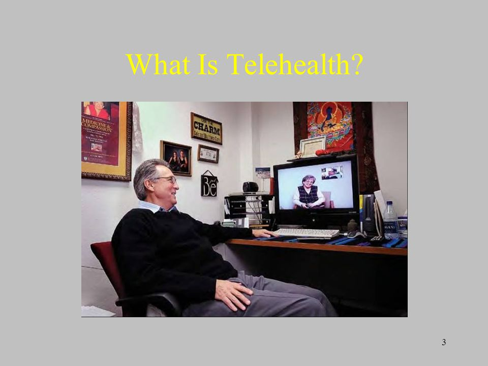 3 What Is Telehealth