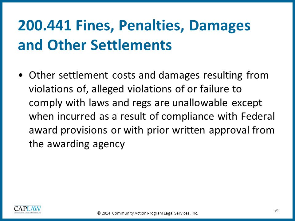 94 200.441 Fines, Penalties, Damages and Other Settlements Other settlement costs and damages resulting from violations of, alleged violations of or f