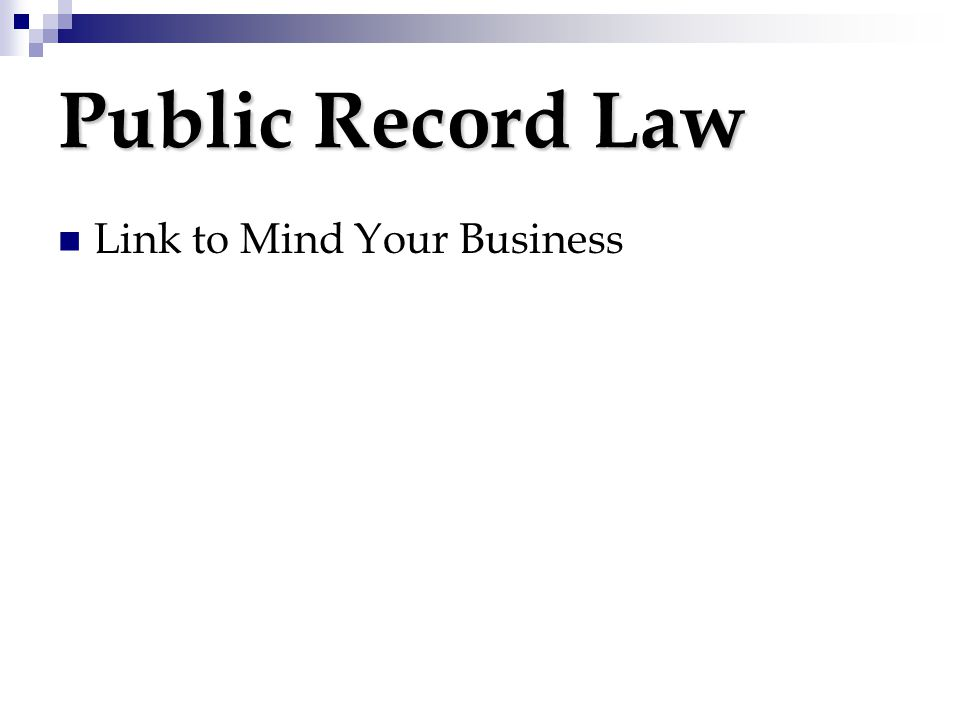 Public Record Law Link to Mind Your Business
