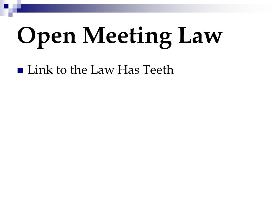 Open Meeting Law Link to the Law Has Teeth