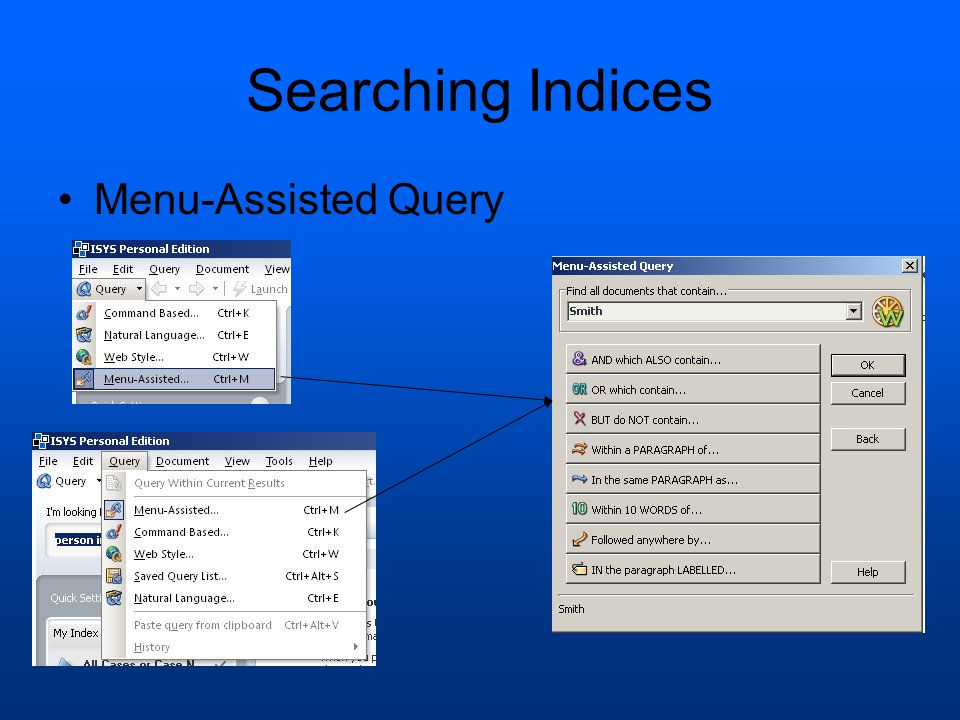 Searching Indices Menu-Assisted Query
