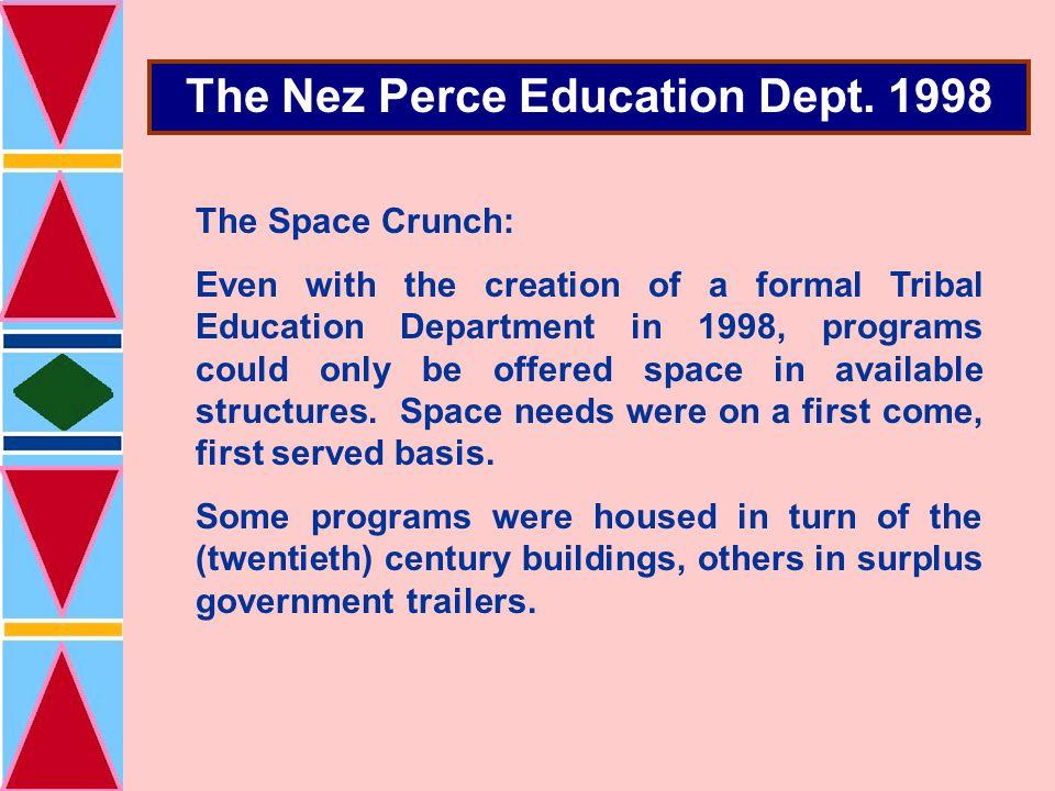 The Nez Perce Education Dept.