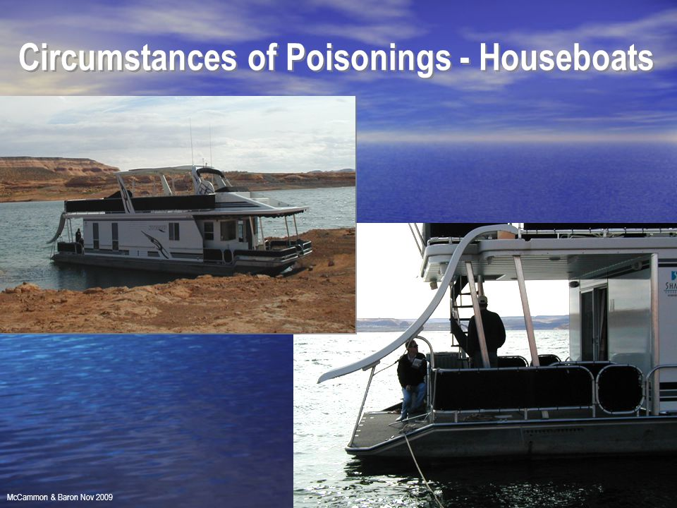 Circumstances of Poisonings - Houseboats McCammon & Baron Nov 2009