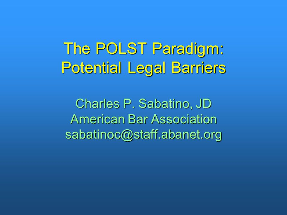 Potential Legal Barriers Study Authors: Susan Hickman, PhD, Charles Sabatino, JD, Woody Moss, MD, and Jessica Nester, JD.Authors: Susan Hickman, PhD, Charles Sabatino, JD, Woody Moss, MD, and Jessica Nester, JD.