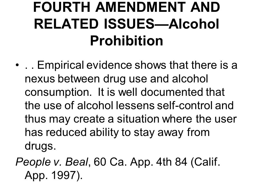 FOURTH AMENDMENT AND RELATED ISSUES—Alcohol Prohibition..