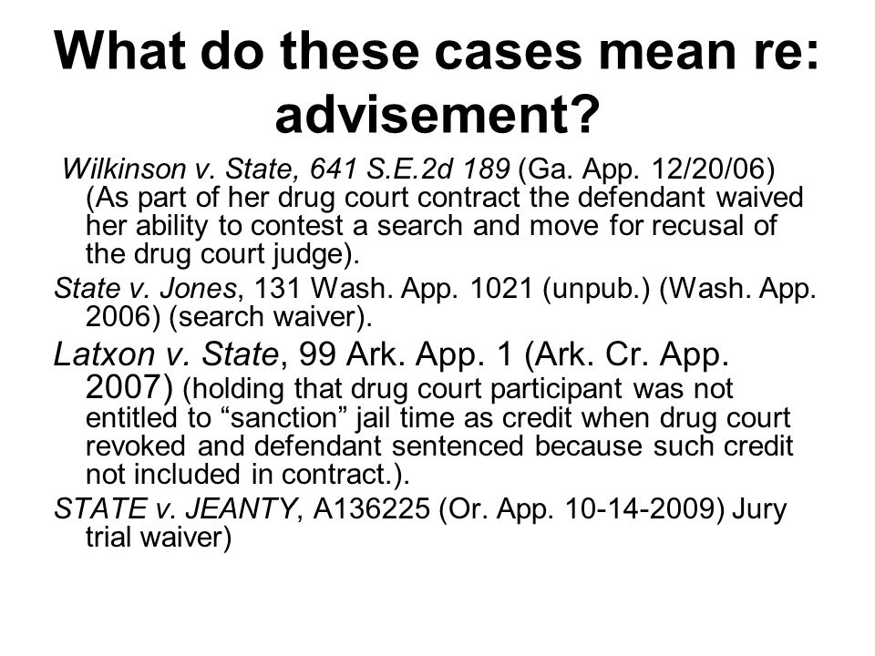 What do these cases mean re: advisement. Wilkinson v.