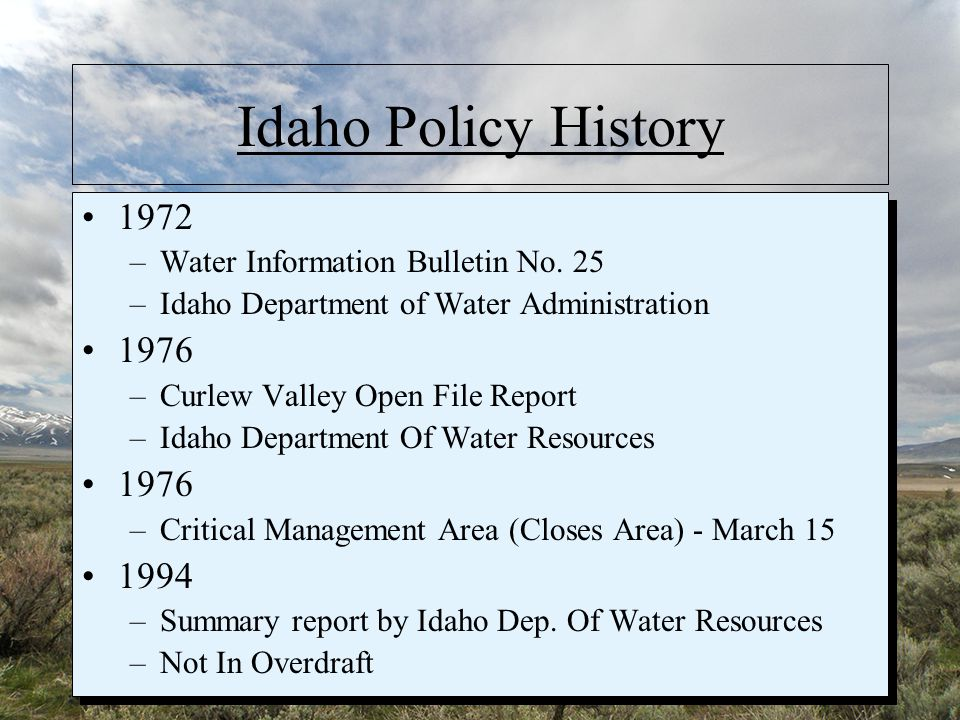 Idaho Policy History 1972 –Water Information Bulletin No.