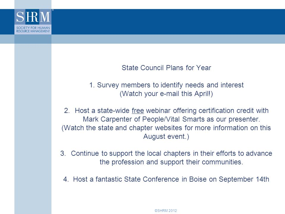 ©SHRM 2012 State Council Plans for Year 1.
