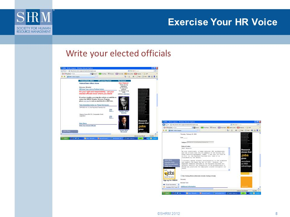 ©SHRM 2012 Exercise Your HR Voice Write your elected officials 8