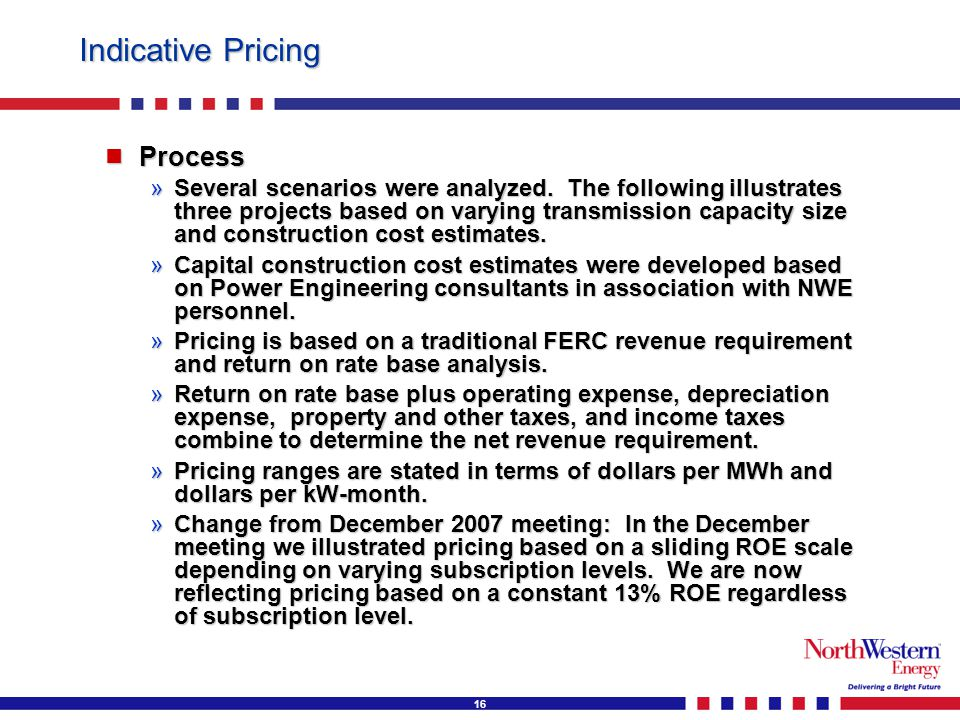 16 Indicative Pricing  Process »Several scenarios were analyzed.