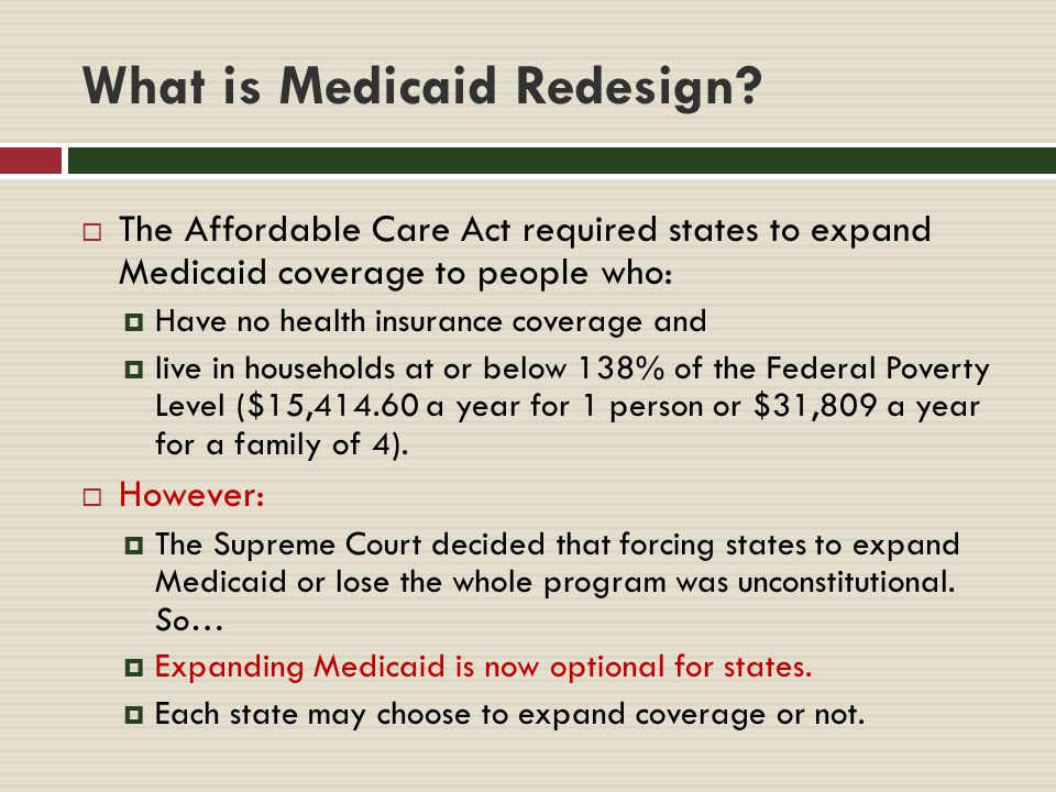 What is Medicaid Redesign.