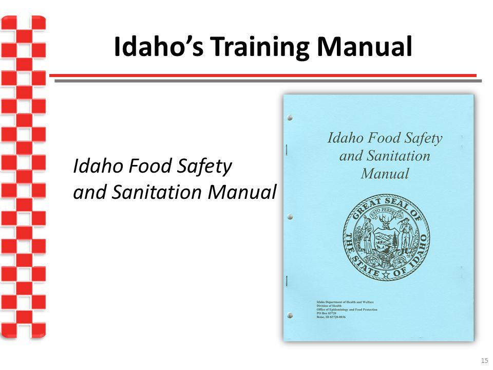 Idaho's Training Manual Idaho Food Safety and Sanitation Manual 15