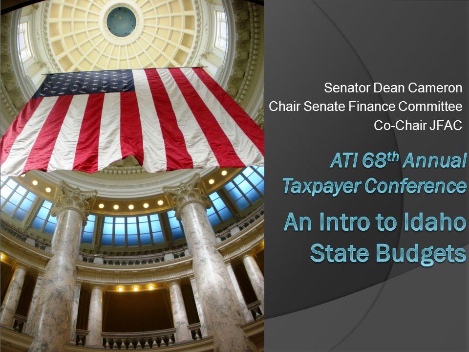 Senator Dean Cameron Chair Senate Finance Committee Co-Chair JFAC