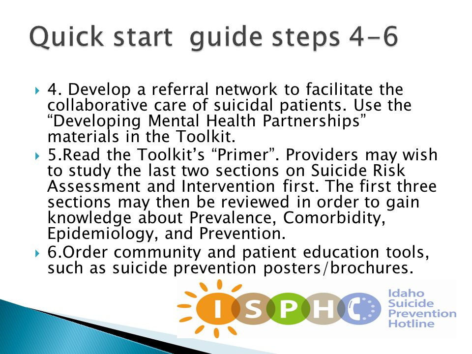  4. Develop a referral network to facilitate the collaborative care of suicidal patients.