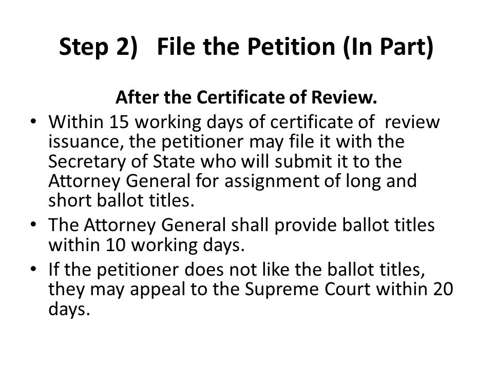 Step 2) File the Petition (In Part) After the Certificate of Review. Within 15 working days of certificate of review issuance, the petitioner may file