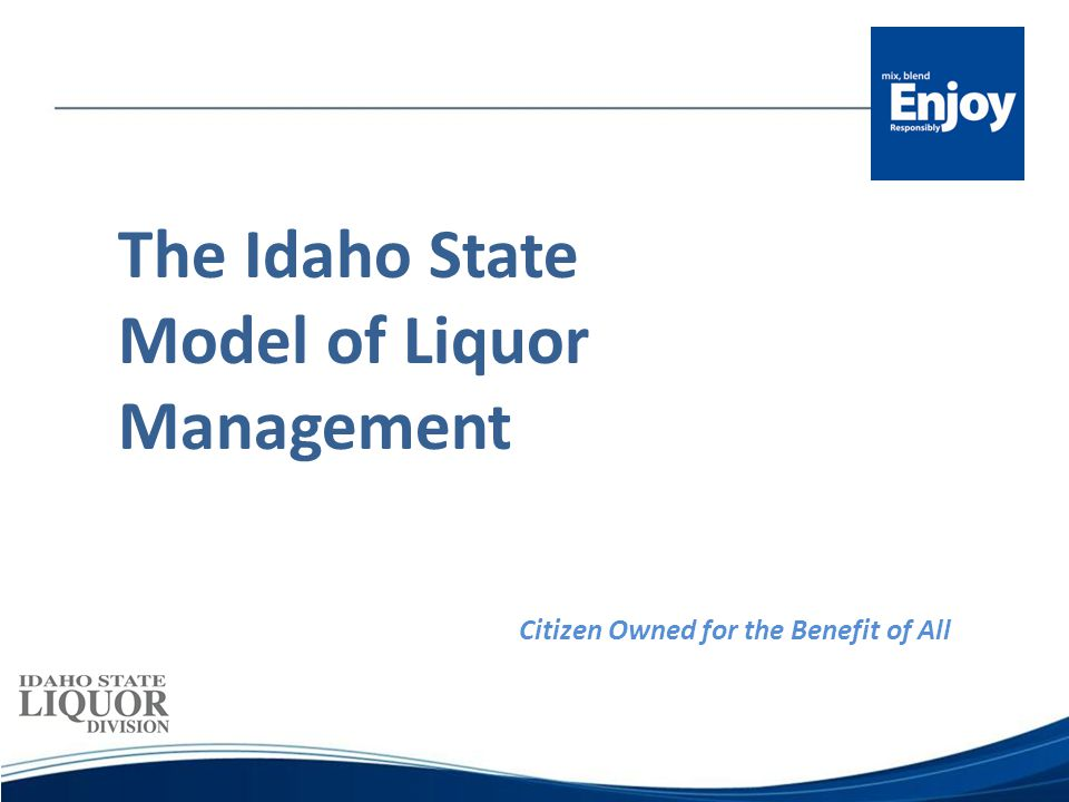 MISSION The mission of the Idaho State Liquor Division is to provide control over the importation, distribution, sale, and consumption of distilled spirits; curtail intemperate use of beverage alcohol; and responsibly optimize the net revenues to the citizens of Idaho.