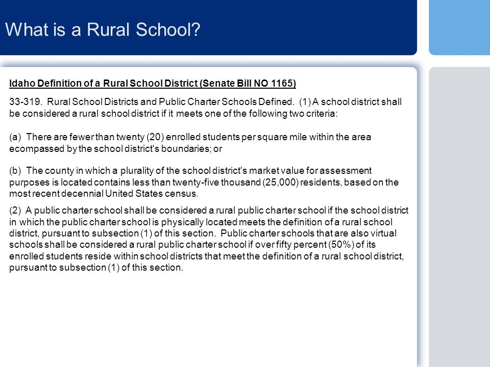 Rural School Districts in Idaho According to the Idaho State Department of Education there are 144 school districts in Idaho.